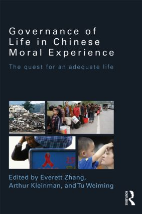 Governance of Life in Chinese Moral Experience: The Quest for an Adequate Life (Paperback) book cover