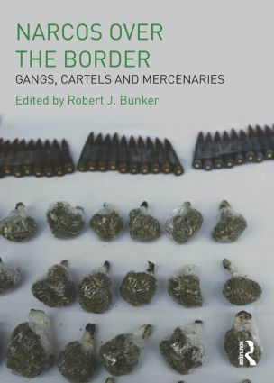 Narcos Over the Border: Gangs, Cartels and Mercenaries (Paperback) book cover