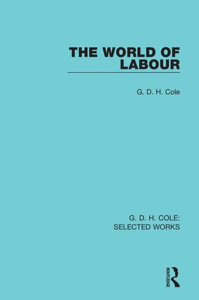 The World of Labour (Hardback) book cover