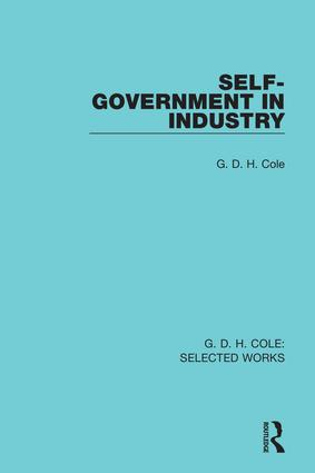 Self-Government in Industry (Hardback) book cover