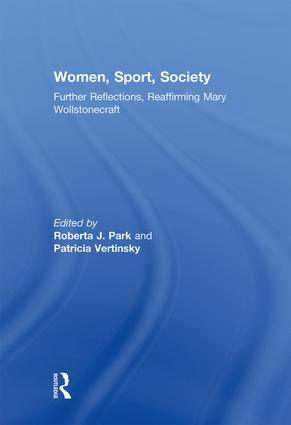 Women, Sport, Society: Further Reflections, Reaffirming Mary Wollstonecraft book cover