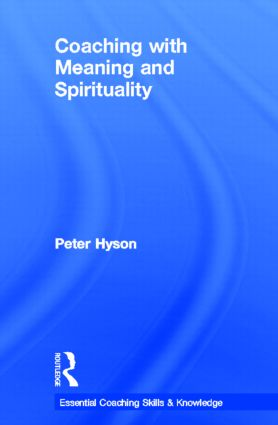 Coaching with Meaning and Spirituality book cover