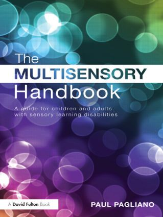 The Multisensory Handbook: A guide for children and adults with sensory learning disabilities book cover