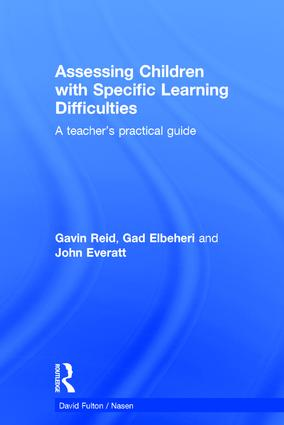 Assessing Children with Specific Learning Difficulties: A teacher's practical guide book cover