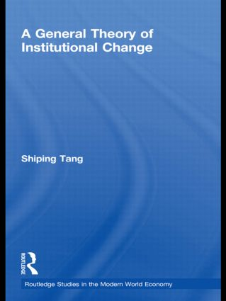 A General Theory of Institutional Change: 1st Edition (Hardback) book cover