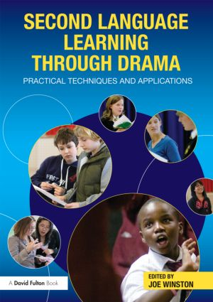 Second Language Learning through Drama: Practical Techniques and Applications book cover