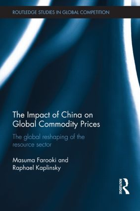 The Impact of China on Global Commodity Prices: The Disruption of the World's Resource Sector (Hardback) book cover