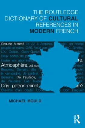 The Routledge Dictionary of Cultural References in Modern French (Paperback) book cover