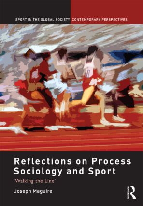 Reflections on Process Sociology and Sport: 'Walking the Line' book cover