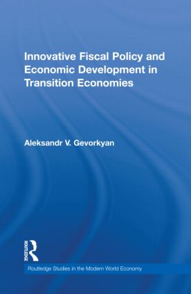 Innovative Fiscal Policy and Economic Development in Transition Economies (Hardback) book cover