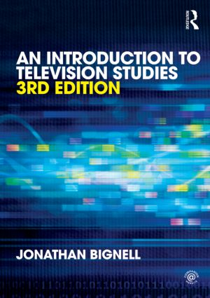 An Introduction to Television Studies: 3rd Edition (Paperback) book cover