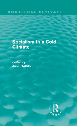 Socialism in a Cold Climate: 1st Edition (Hardback) book cover