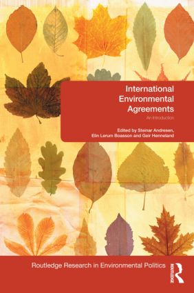 International Environmental Agreements: An Introduction, 1st Edition (Hardback) book cover