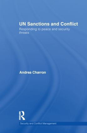 UN Sanctions and Conflict: Responding to Peace and Security Threats (Hardback) book cover