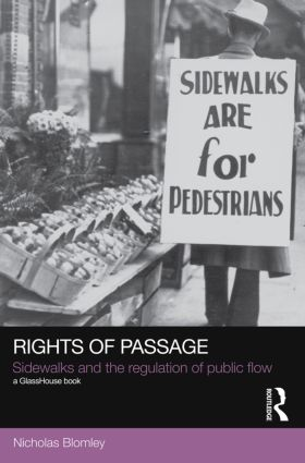 Rights of Passage: Sidewalks and the Regulation of Public Flow (Paperback) book cover