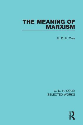 The Meaning of Marxism (Hardback) book cover