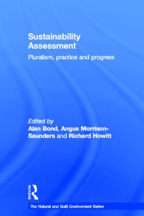 Sustainability Assessment: Pluralism, practice and progress (Hardback) book cover