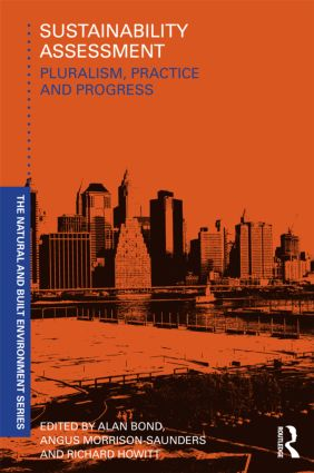 Sustainability Assessment: Pluralism, practice and progress (Paperback) book cover