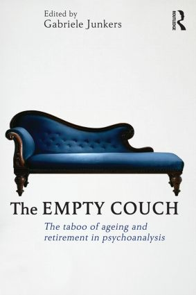 The Empty Couch: The taboo of ageing and retirement in psychoanalysis (Paperback) book cover