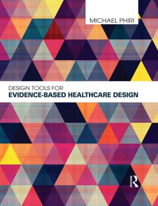 Design Tools for Evidence-Based Healthcare Design book cover