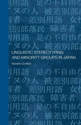Linguistic Stereotyping and Minority Groups in Japan (Paperback) book cover