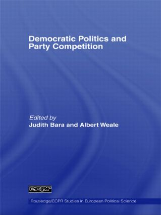 Democratic Politics and Party Competition: 1st Edition (Paperback) book cover