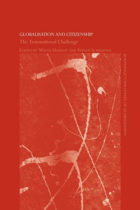 Globalisation and Citizenship: The Transnational Challenge (Paperback) book cover