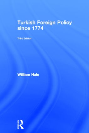 Turkish Foreign Policy since 1774: 3rd Edition (Hardback) book cover