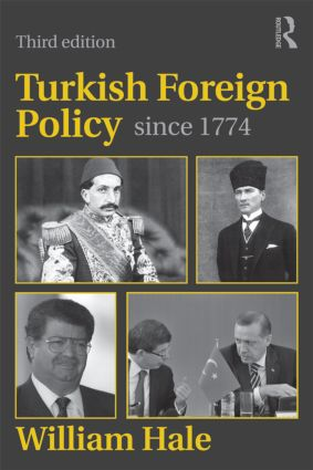 Turkish Foreign Policy since 1774: 3rd Edition (Paperback) book cover