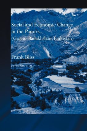 Social and Economic Change in the Pamirs (Gorno-Badakhshan, Tajikistan): Translated from German by Nicola Pacult and Sonia Guss with support of Tim Sharp (Paperback) book cover