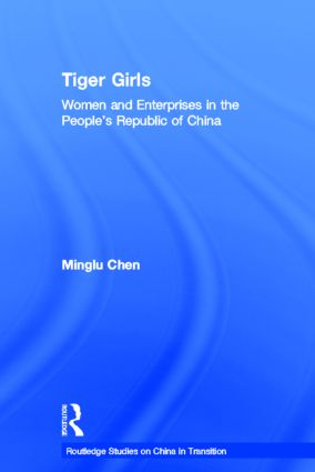 Tiger Girls: Women and Enterprise in the People's Republic of China (Hardback) book cover