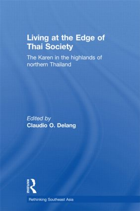 Living at the Edge of Thai Society: The Karen in the Highlands of Northern Thailand book cover