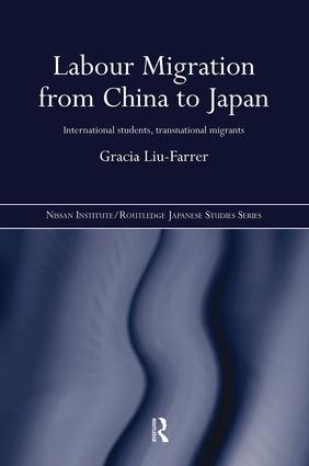 Labour Migration from China to Japan: International Students, Transnational Migrants (Hardback) book cover