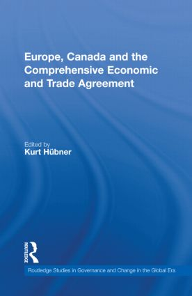 Europe, Canada and the Comprehensive Economic and Trade Agreement (Hardback) book cover