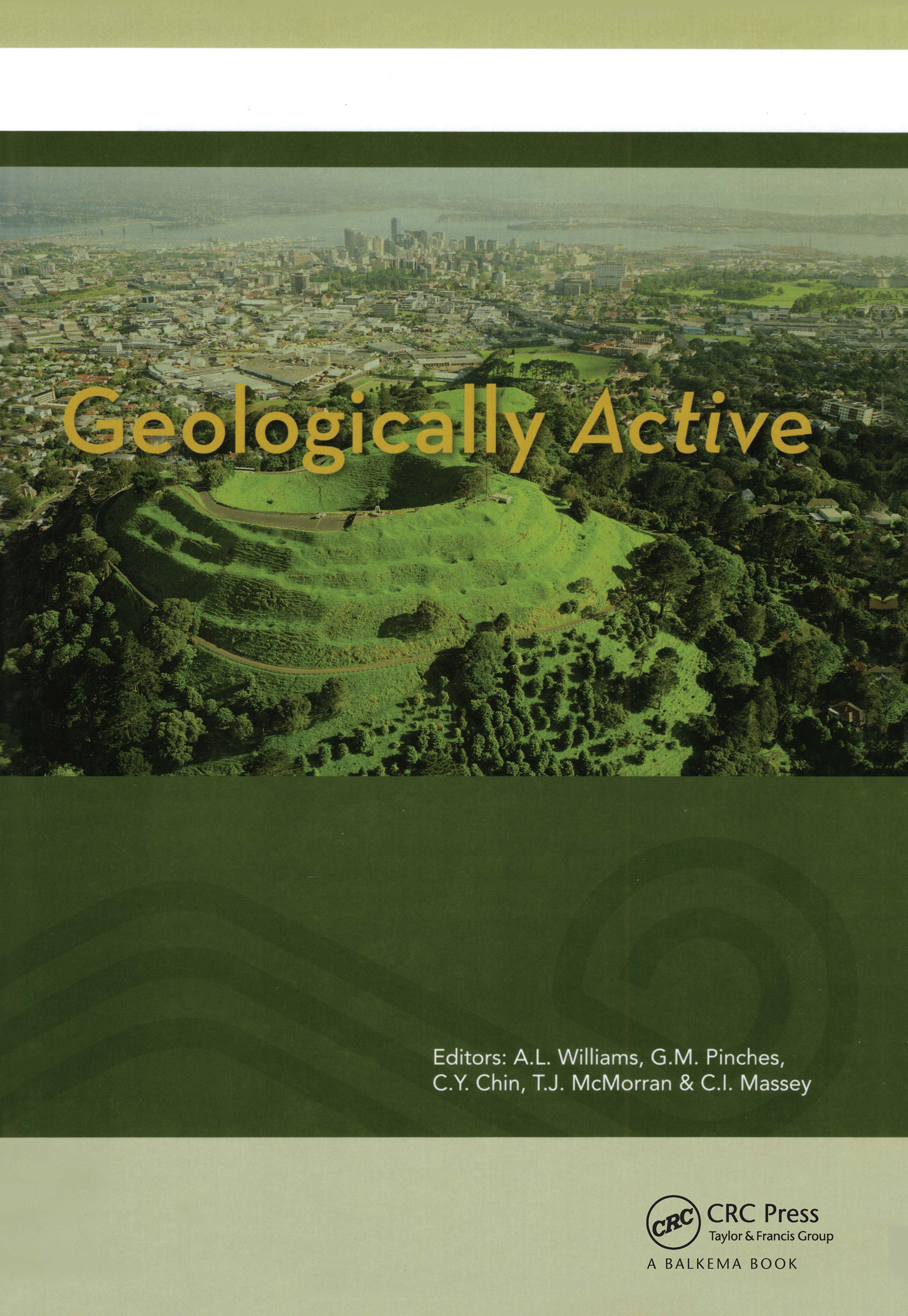 Geologically Active: Proceedings of the 11th IAEG Congress. Auckland, New Zealand, 5-10 September 2010, 1st Edition (Pack - Book and CD) book cover