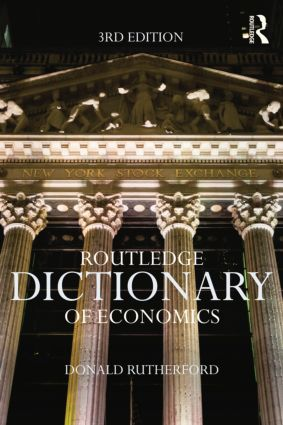 Routledge Dictionary of Economics: 3rd Edition (Paperback) book cover