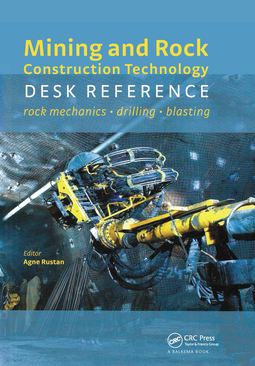 Mining and Rock Construction Technology Desk Reference: Rock Mechanics, Drilling & Blasting, 1st Edition (Hardback) book cover