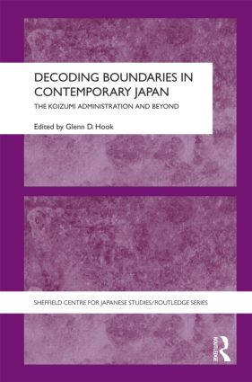 Decoding Boundaries in Contemporary Japan: The Koizumi Administration and Beyond book cover