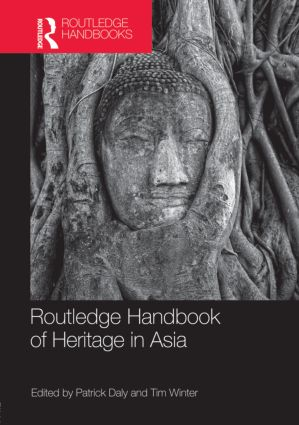 Routledge Handbook of Heritage in Asia book cover