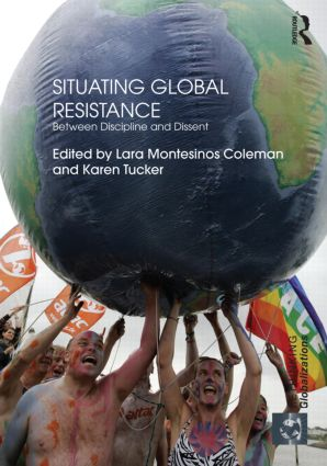 Situating Global Resistance: Between Discipline and Dissent (Hardback) book cover