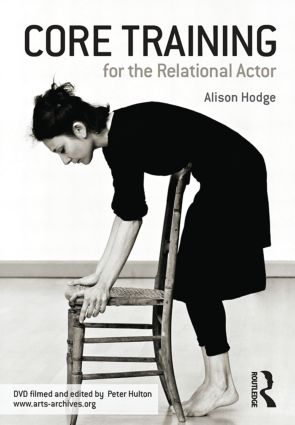 Core Training For The Relational Actor: 1st Edition (DVD) book cover