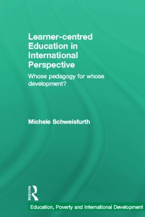 Learner-centred Education in International Perspective: Whose pedagogy for whose development? (Hardback) book cover