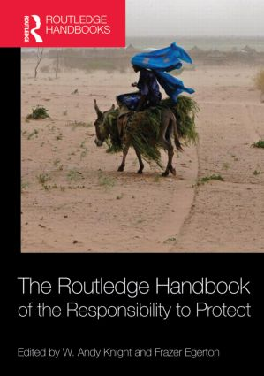 The Routledge Handbook of the Responsibility to Protect (Hardback) book cover