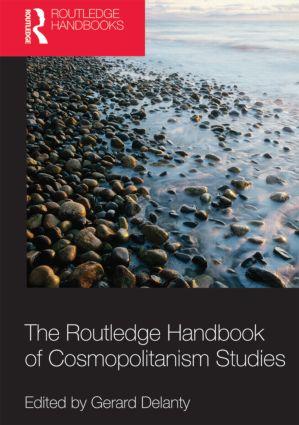 Routledge Handbook of Cosmopolitanism Studies (Hardback) book cover