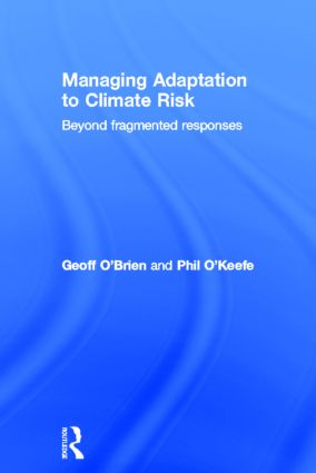 Managing Adaptation to Climate Risk: Beyond Fragmented Responses book cover