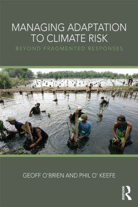 Managing Adaptation to Climate Risk: Beyond Fragmented Responses (Paperback) book cover