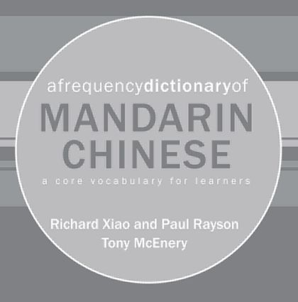 A Frequency Dictionary of Mandarin Chinese: Core Vocabulary for Learners book cover