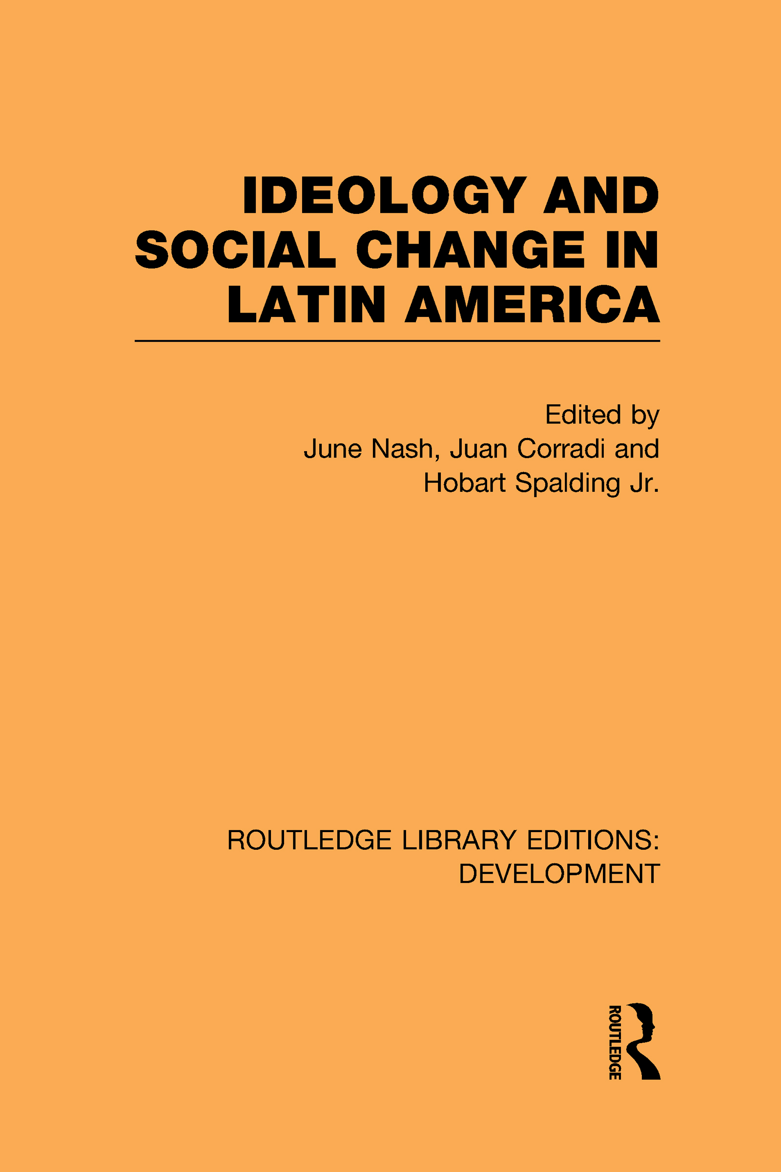 Ideology and Social Change in Latin America (Hardback) book cover