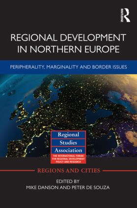 Regional Development in Northern Europe: Peripherality, Marginality and Border Issues (Hardback) book cover