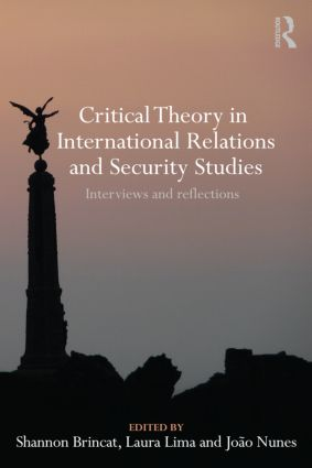 Critical Theory in International Relations and Security Studies: Interviews and Reflections (Paperback) book cover